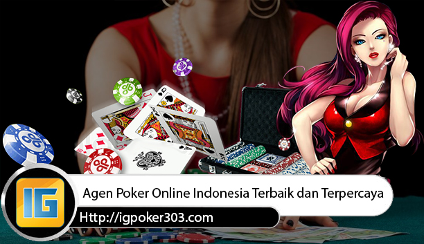 Agen Poker Indonesia Online
